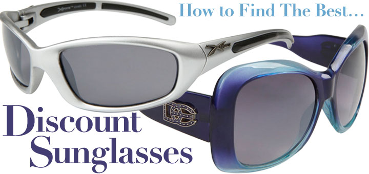 How To Choose The Best Discount Sunglasses