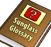 Sunglasses Glossary