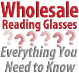 Wholesale Reading Glasses ~ Everything You Need to Know